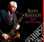 Boots Randolph - Some Favorite Songs cd musicale di Randolph Boots