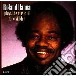 Roland Hanna - Plays Music Alec Wilder cd musicale di Roland Hanna