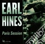 Earl Hines - Paris Session cd musicale di Earl Hines