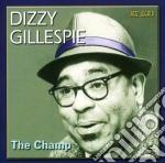 Dizzy Gillespie - The Champ cd musicale di Dizzy Gillespie