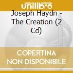 CREAZIONE(COMPLETA) 2CD cd musicale di HAYND JOSEPH FRANZ