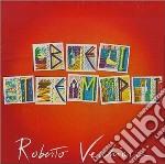 Roberto Vecchioni - Bei Tempi cd musicale di Roberto Vecchioni