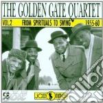 Spirituals to swing 2 cd musicale di Golden gate quartet