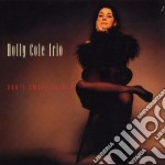 Holly Cole Trio - Don't Smoke In Bed cd musicale di COLE HOLLY