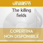 The killing fields cd musicale di Mike Oldfield