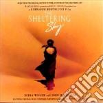 IL TE'NEL DESERTO/THE SHELTERING SKY cd musicale di Artisti Vari