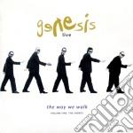 Genesis - Live - The Way We Walk Volume 01 cd musicale di GENESIS
