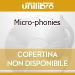 MICRO-PHONIES cd musicale di CABARET VOLTAIRE