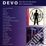 DUTY NOW FOR THE F./NEW TRADITIONALI cd musicale di DEVO
