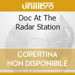 DOC AT RADAR STATION cd musicale di CAPTAIN BEEFHEART