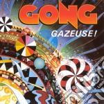 Gong - Gazeuse cd musicale di GONG