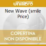 NEW WAVE   (SMILE PRICE) cd musicale di AUTEURS THE