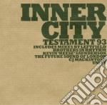 Inner City - Testament 93 cd musicale di City Inner
