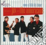 Jay And The American - Come A Little Bit Closer Best cd musicale di JAY AND THE AMERICANS