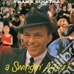 Frank Sinatra - Swingin Affair cd musicale di SINATRA FRANK
