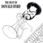 Donald Byrd - The Best Of cd musicale di BYRD DONALD