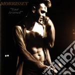 Morrissey - Your Arsenal cd musicale di MORRISSEY