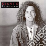 Kenny G - Breathless cd musicale di G Kenny
