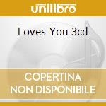 LOVES YOU 3CD cd musicale di Airplane Jefferson