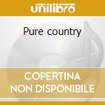 Pure country cd musicale di Shelton ricky van