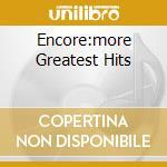 ENCORE:MORE GREATEST HITS cd musicale di AMERICA