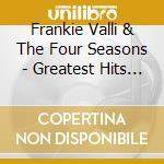 Greatest hits vol.1 cd musicale di Frankie valli & the