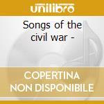 Songs of the civil war - cd musicale di The cummings three