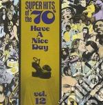 Super hits 70's vol.12 - cd musicale di Artisti Vari