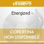 Energized - cd musicale di Foghat
