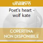 Poet's heart - wolf kate cd musicale di Kate Wolf