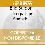 Sings the animals great.. cd musicale di Eric Burdon