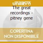 The great recordings - pitney gene cd musicale di Gene Pitney