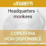 Headquarters - monkees cd musicale di Monkees