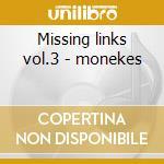 Missing links vol.3 - monekes cd musicale di Monkees