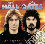 Daryl Hall and John Oates - The Atlantic Collection cd musicale di HALL DARYL/OATES JOHN