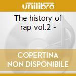 The history of rap vol.2 - cd musicale di Kurtis Blow