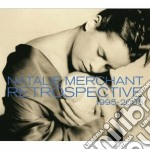 Natalie Merchant - Retrospective 1995-2005 cd musicale di Natalie Merchant