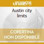 Austin city limits cd musicale di Artisti Vari