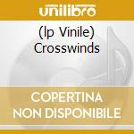 (LP VINILE) CROSSWINDS lp vinile di COBHAM BILLY