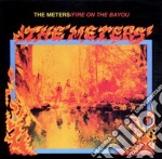 Fire on the bayou cd musicale di Meters