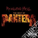 Pantera - Reinventing Hell - The Best Of Pantera cd musicale di PANTERA