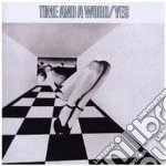 TIME AND A WORD (EXP.&REMASTERED) cd musicale di YES