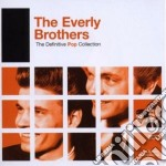 DEFINITIVE POP : EVERLY BROTHERS cd musicale di Brothers Everly
