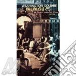 Washington square memoirs cd musicale di Artisti Vari
