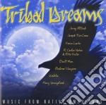 Tribal Dreams - Music From Native Americ. cd musicale di Dreams Tribal