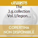 THE J.G.COLLECTION VOL.1/LEGION OF.. cd musicale di GARCIA JERRY