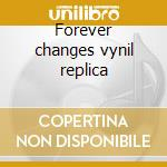 Forever changes vynil replica cd musicale di Love