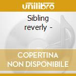 Sibling reverly - cd musicale di The smothers brothers