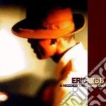 Good stuff - cd musicale di Eric bibb & needed time