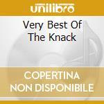 VERY BEST OF THE KNACK cd musicale di KNACK